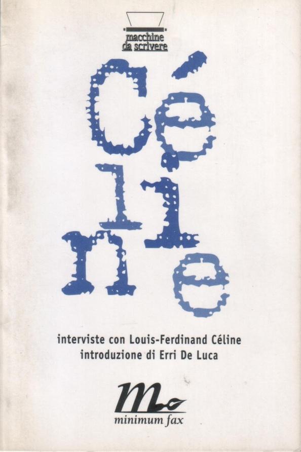 Céline interviste con louis-ferdinand celine 1